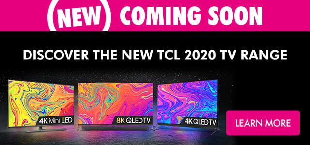 TCL 2020 TV Range | The Good Guys