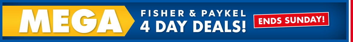 Fisher & Paykel Mega 4 Day Deals | The Good Guys