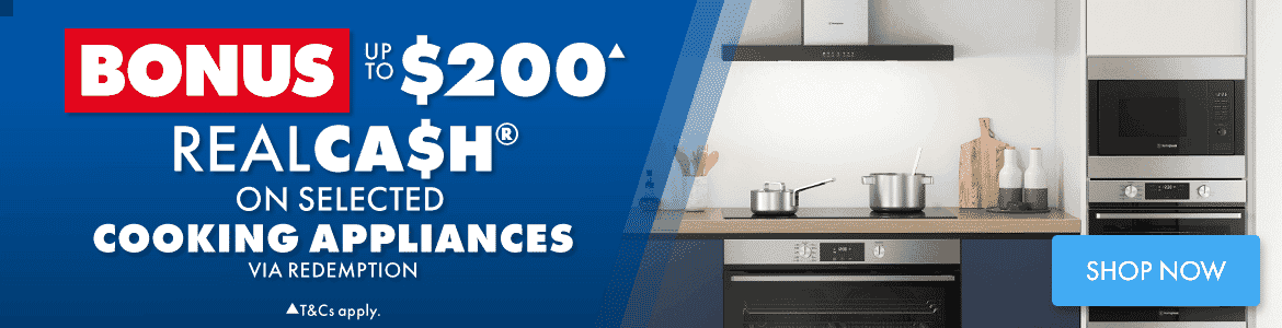 Bonus up to $200 RealCash on selected Cooking appliances | The Good Guys