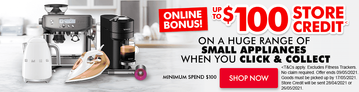 $100 Store Credit on a huge range of Small Kitchen Appliances | The Good Guys