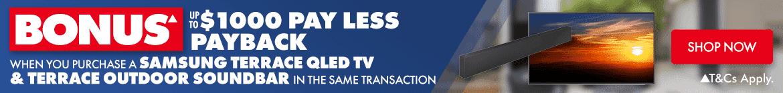 Bonus $1,000 Pay Less Payback on a Samsung Terrace QLED TV & The Samsung Terrace Outdoor Soundbar | The Good Guys