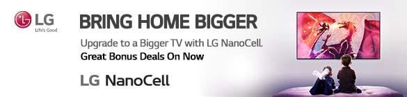 Bonus up to $600 Realca$h LG Nanocell TVs | The Good Guys