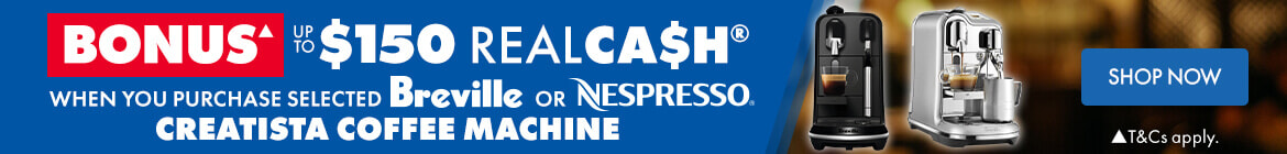 Bonus up to $150 Realcash when purchase a Breville Creatista Coffee Machine | The Good Guys