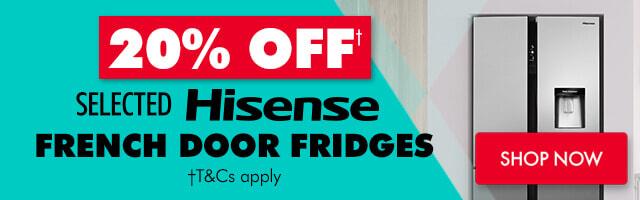 20% off Hisense French Door Fridges | The Good Guys