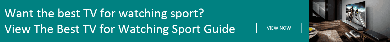 Find the best TV for watching sport with The Good Guys Best TV for Watching Sport Guide.