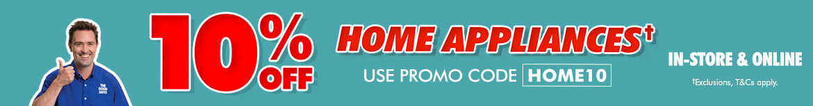 10% off Home Appliances | The Good Guys